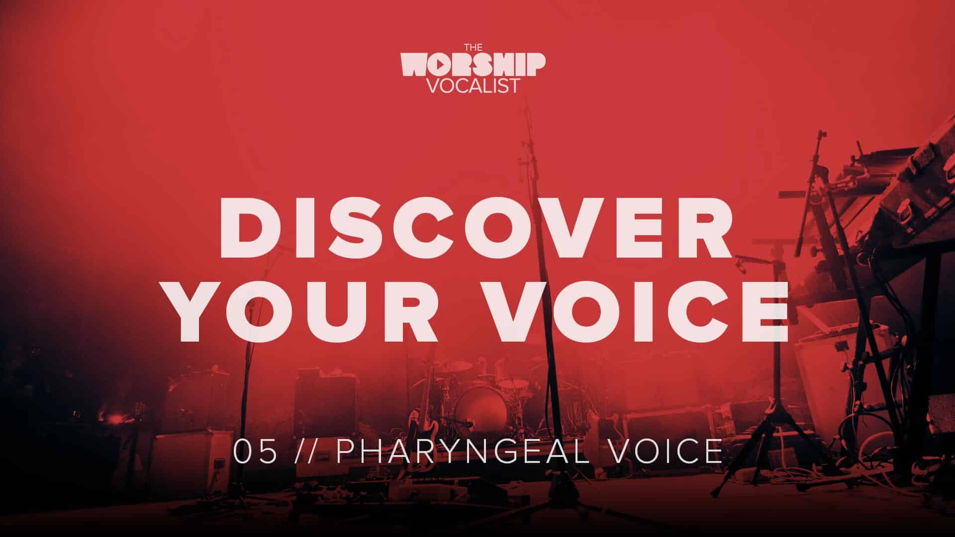 05 Pharyngeal Voice