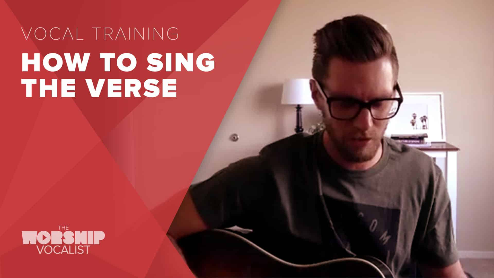 How to Sing the Verse