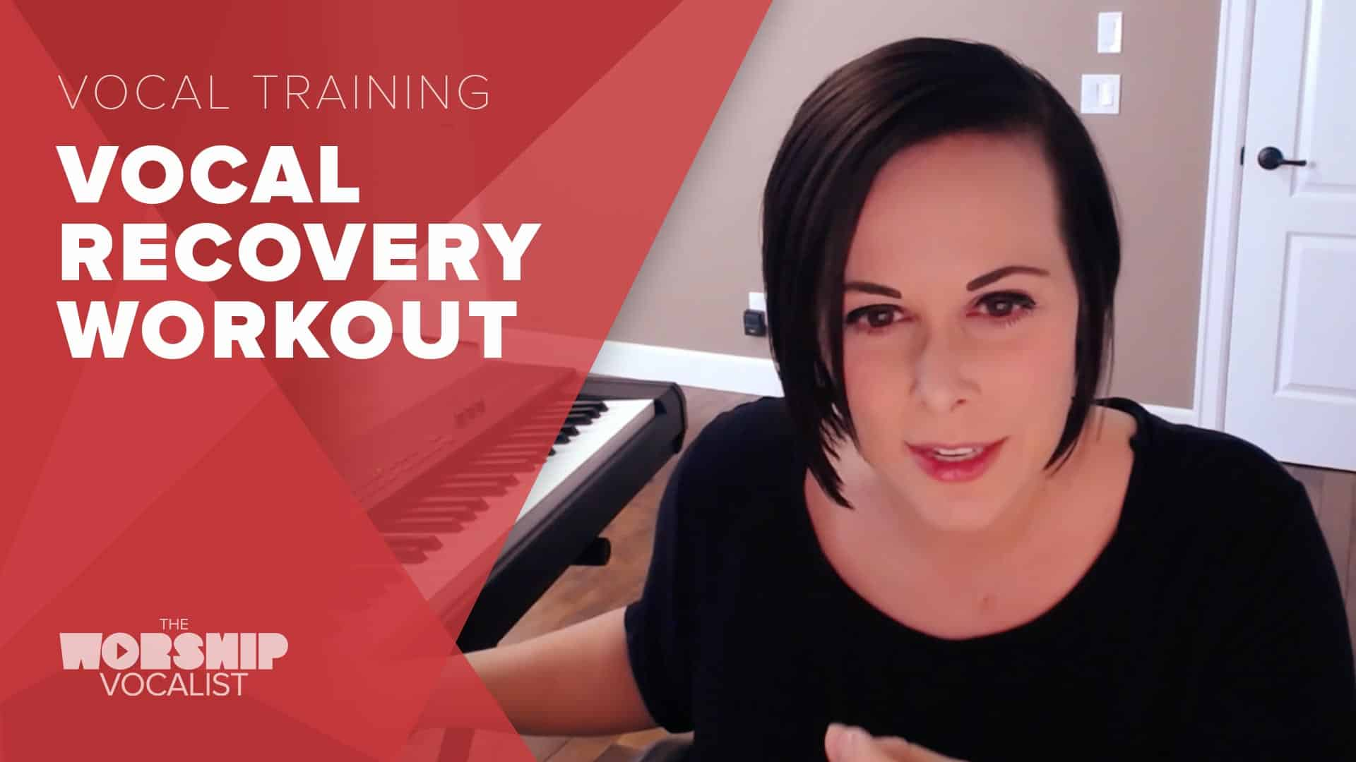 Vocal Recovery Workout