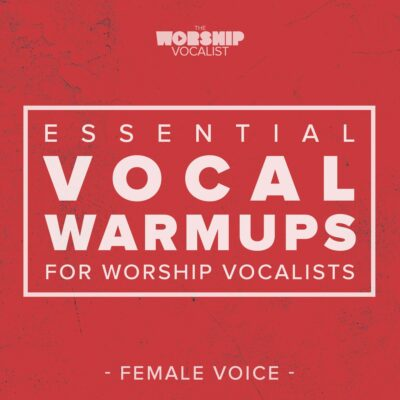 Album Art for Essential Vocal Warmups for Worship Vocalists - Female Voice