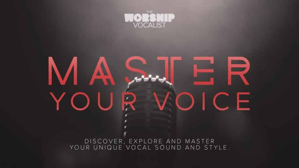 advanced vocal mastery for singers on worship teams