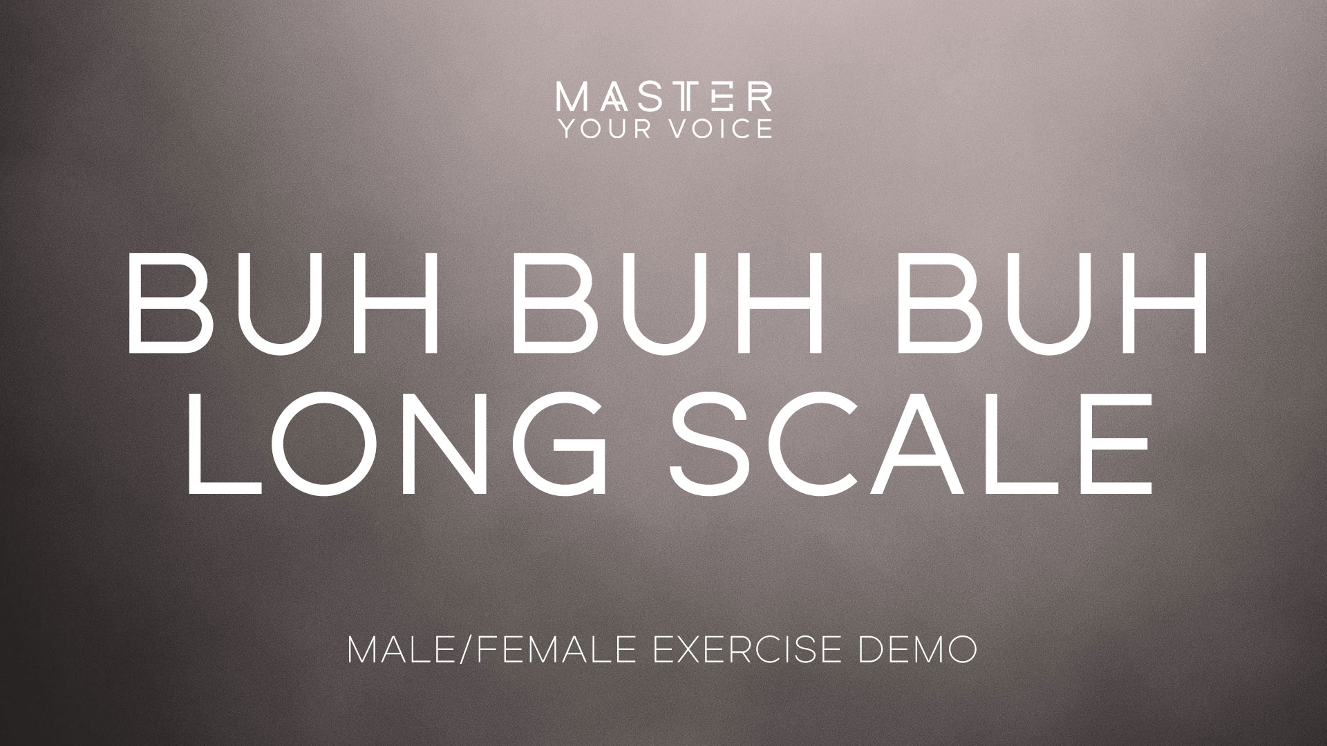 Buh Buh Buh Long Scale Exercise Demo