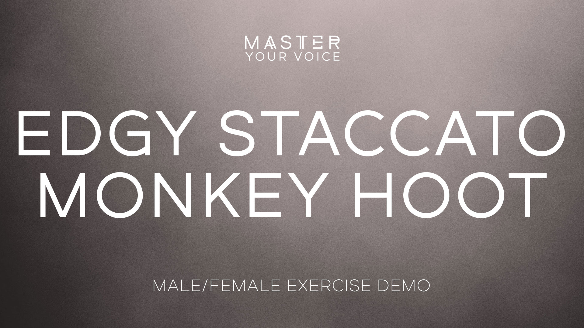 Edgy Staccato Monkey Hoot Exercise Demo
