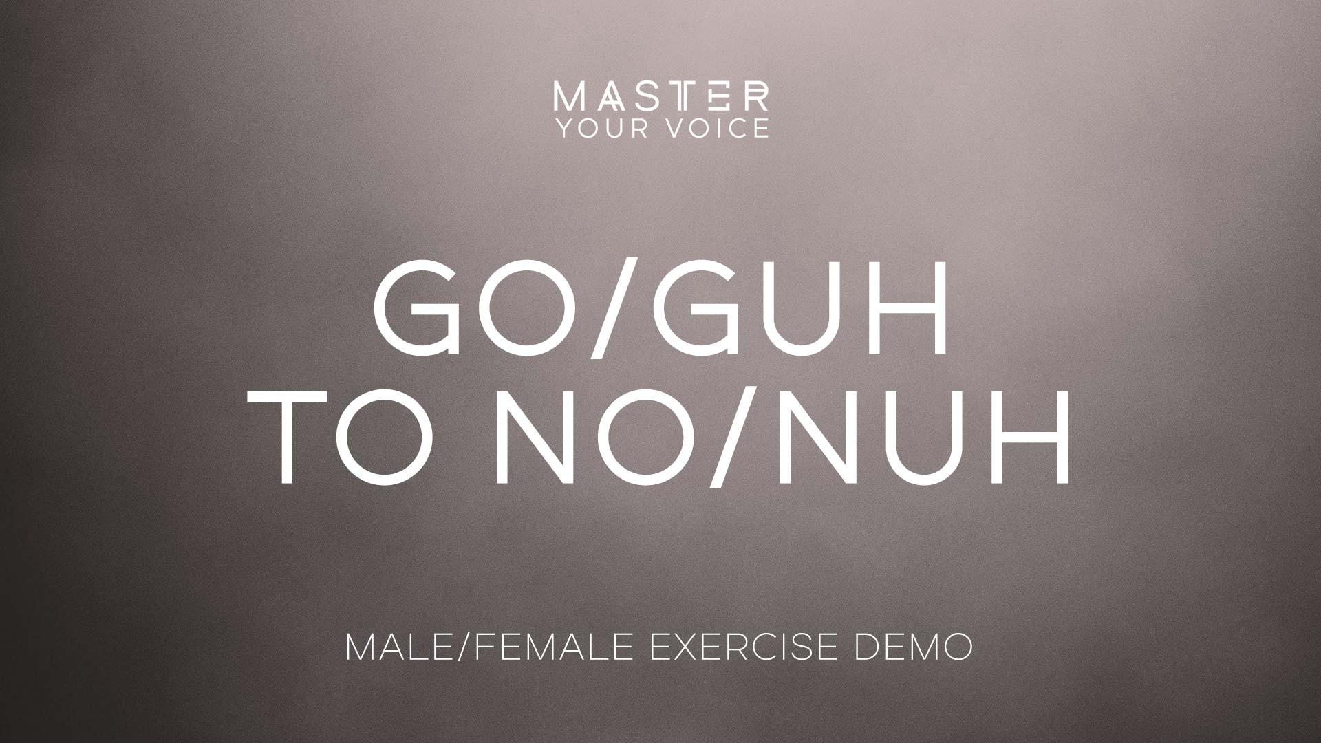 Go/Guh to No/Nuh Exercise Demo