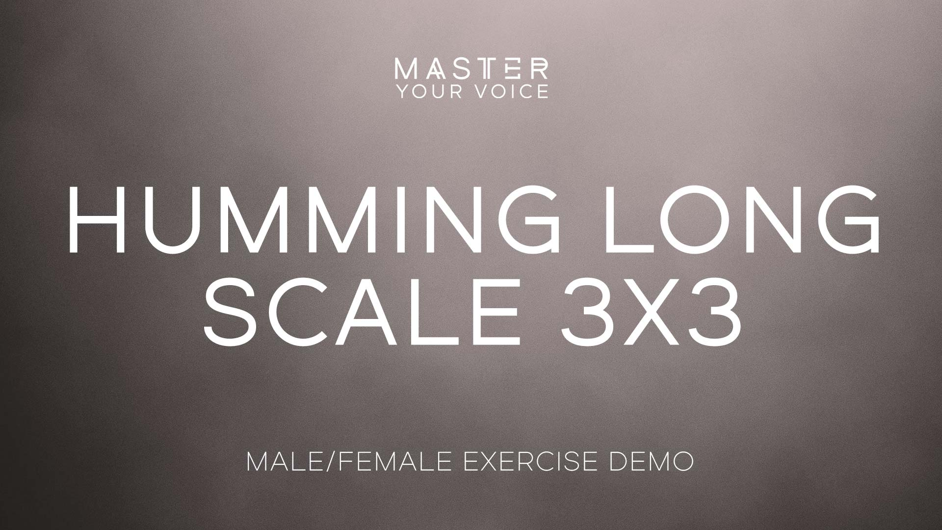 Humming Long Scale 3×3 Exercise Demo