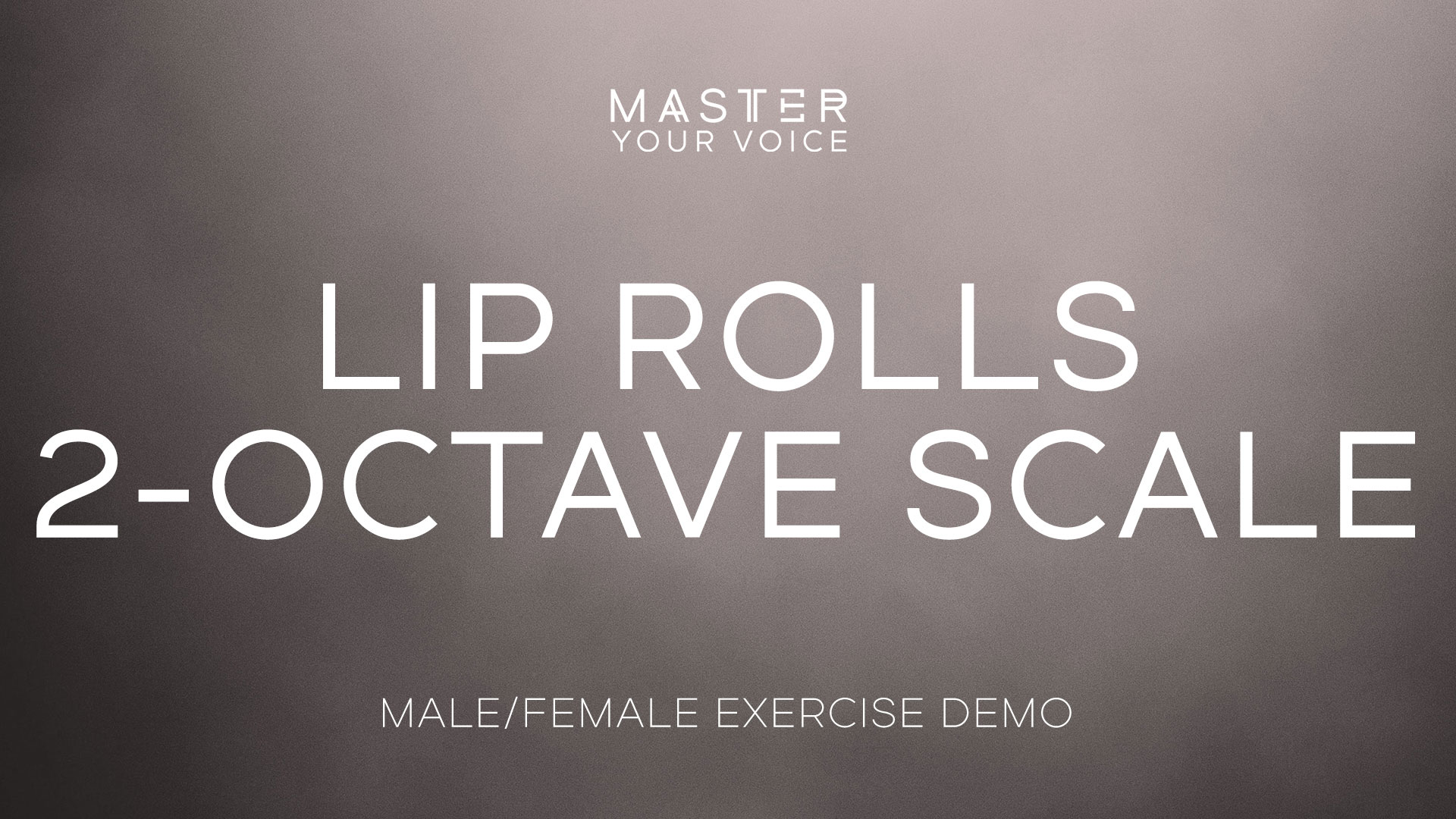 Lip Rolls 2-Octave Scale Exercise Demo