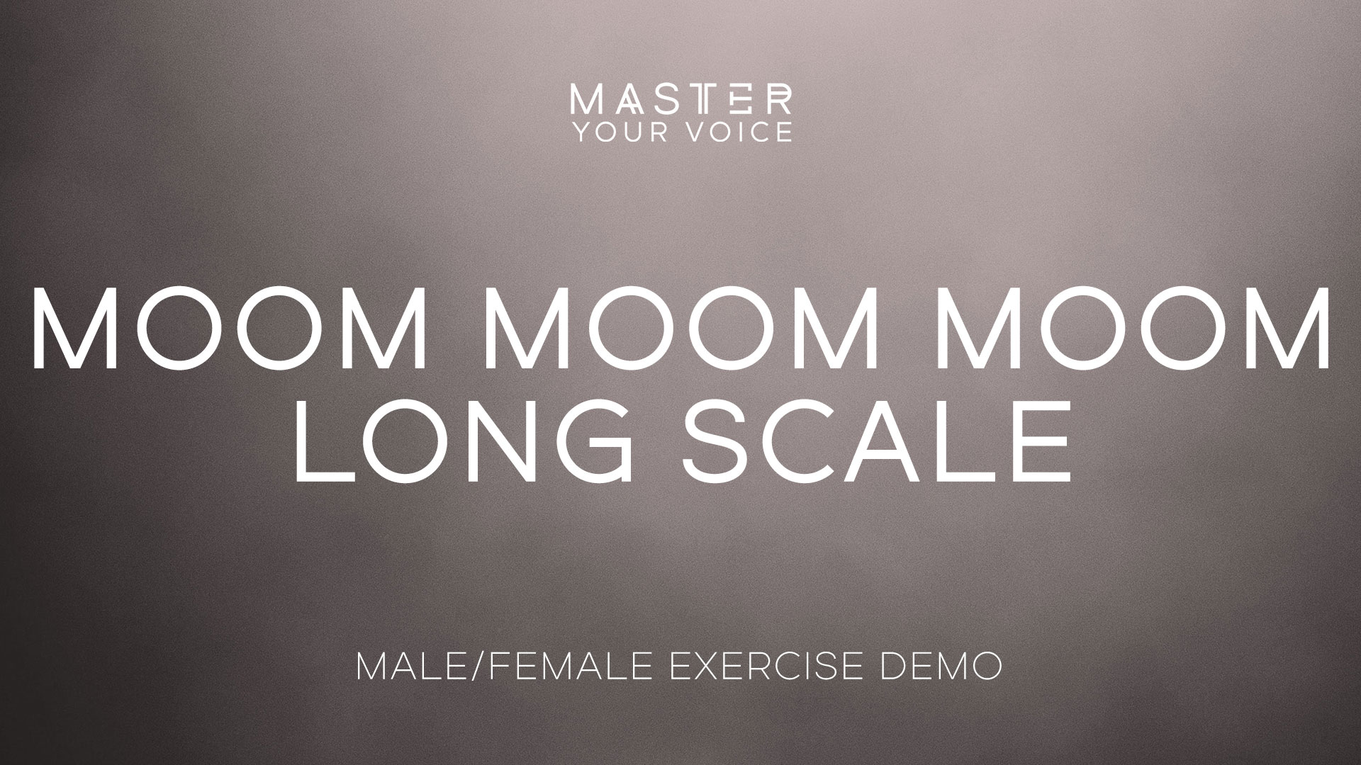 Moom Moom Moom Long Scale Exercise Demo