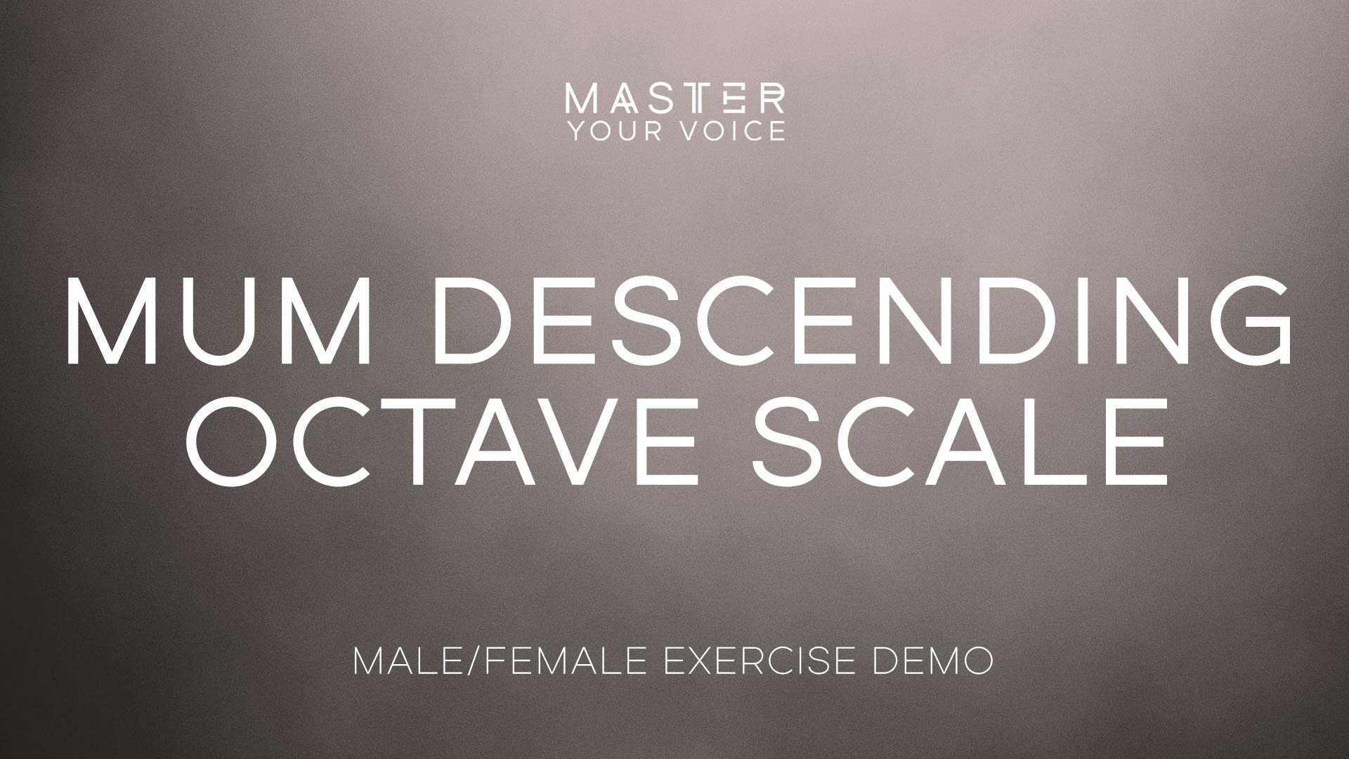 Mum Descending Octave Scale Exercise Demo