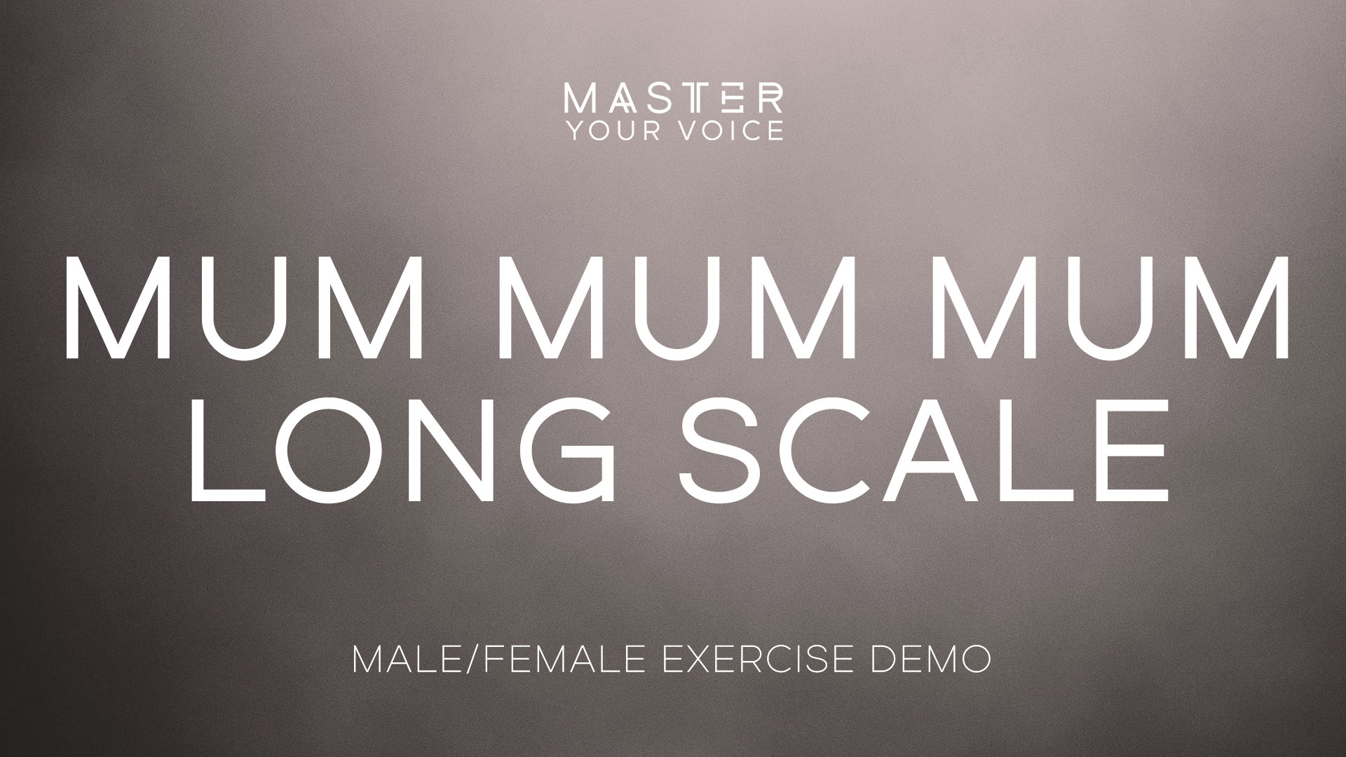 Mum Mum Mum Long Scale Exercise Demo