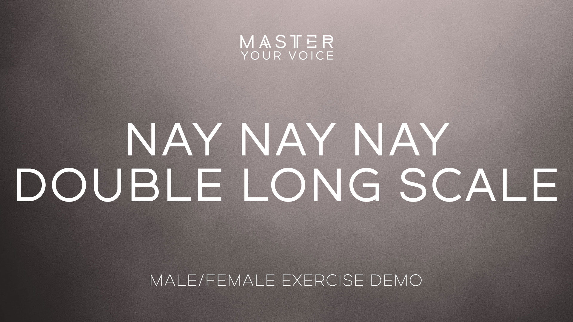Nay Nay Nay Double Long Scale Exercise Demo