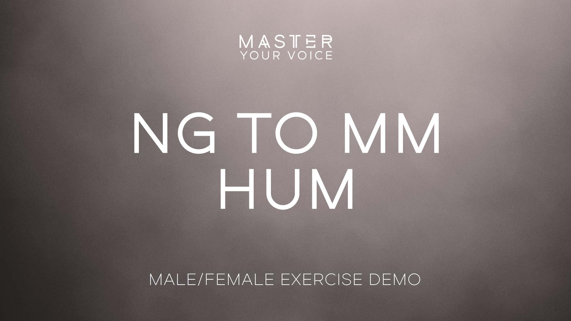 Ng to Mm Hum Exercise Demo