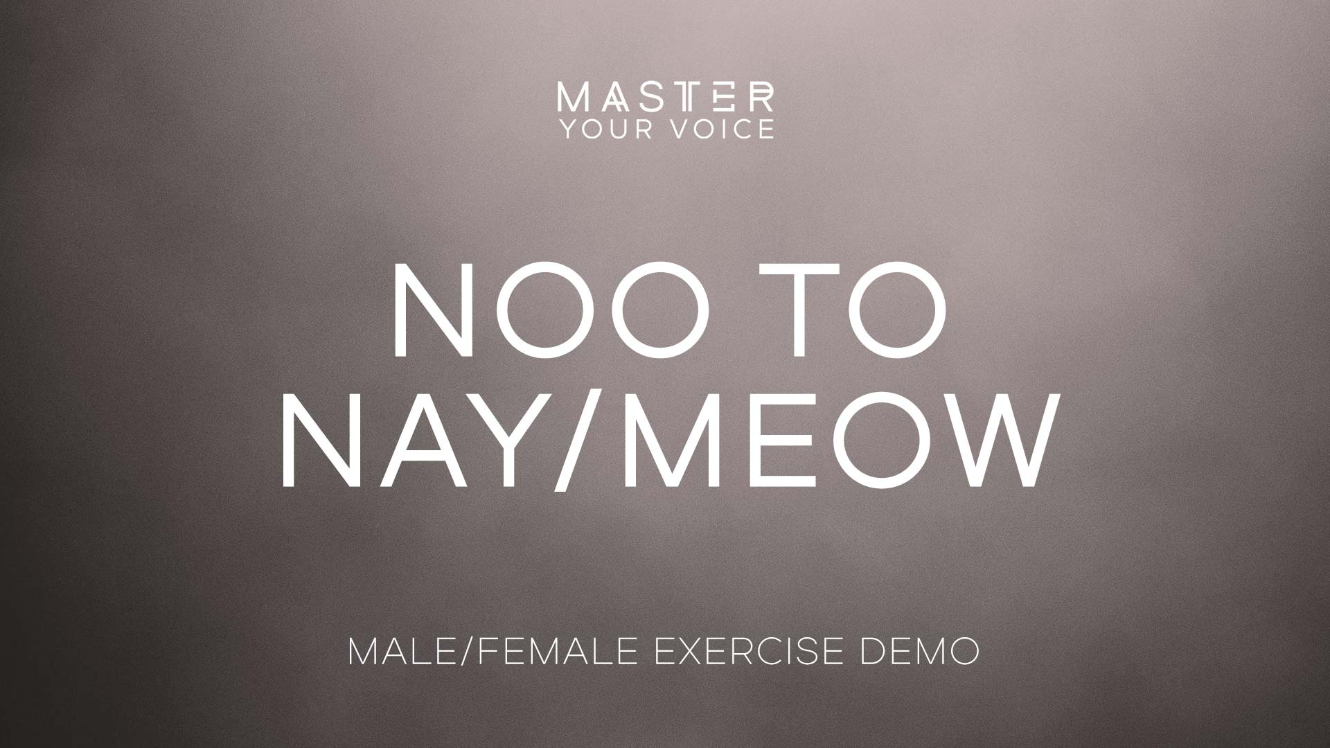 Noo to Nay/Meow Exercise Demo