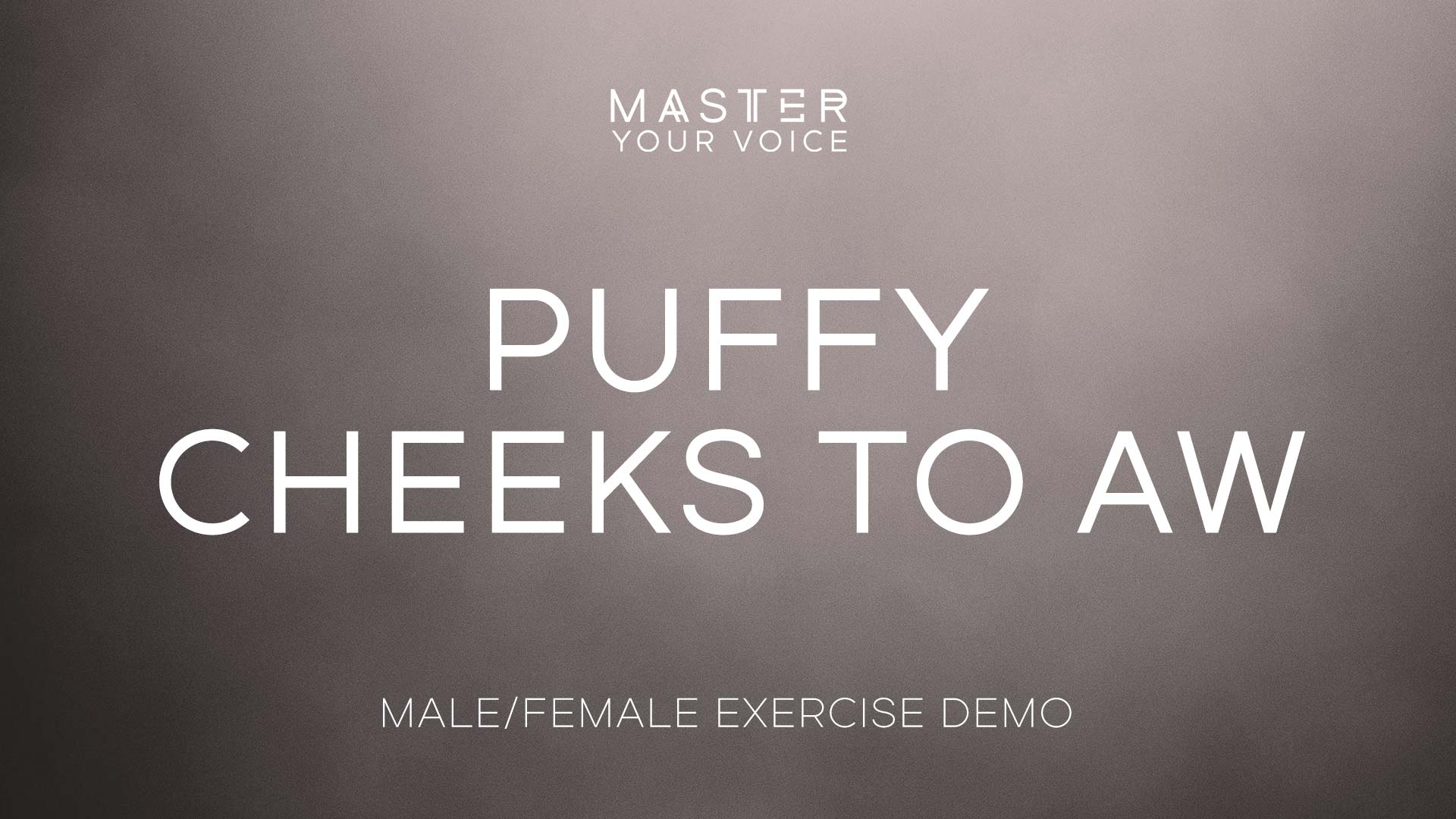 Puffy Cheeks to Aw Exercise Demo