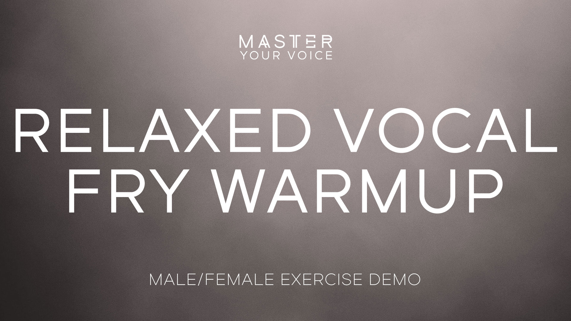Relaxed Vocal Fry Warmup Exercise Demo