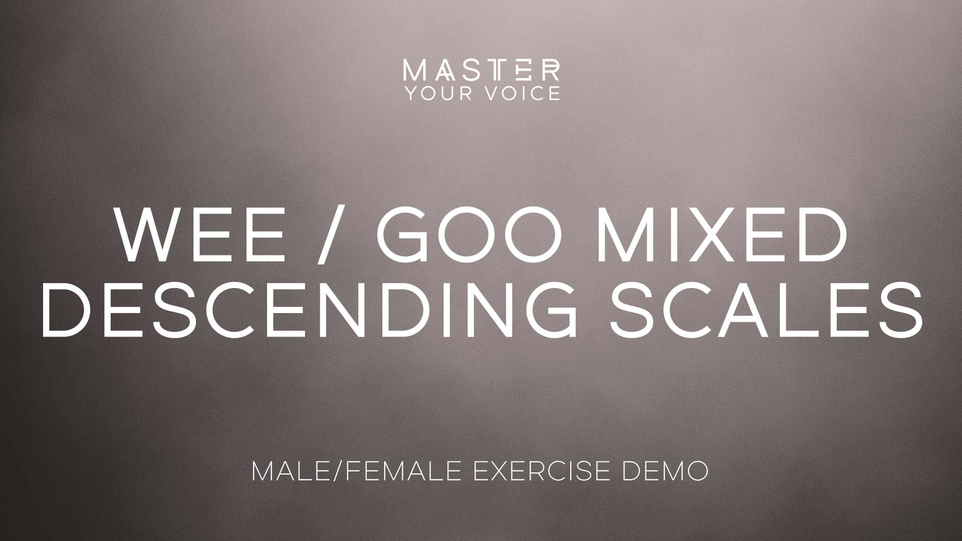 Wee / Goo Mixed Descending Scales Exercise Demo