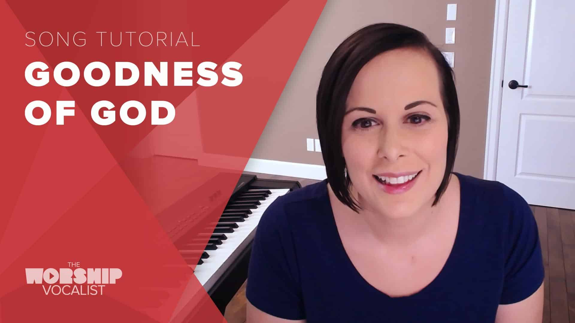 "How to sing ""Goodness of God"" by Bethel Music"