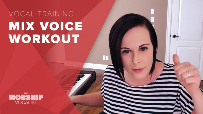Mix Voice Workout