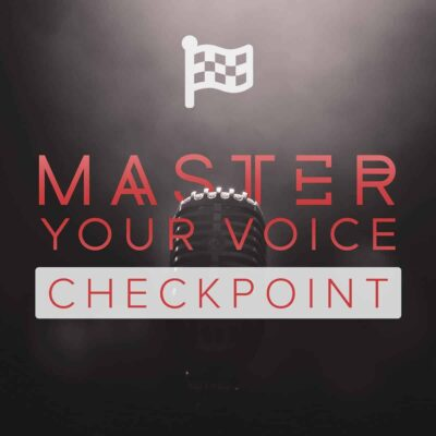 "Purchase a Checkpoint for ""Master Your Voice"" singing course"