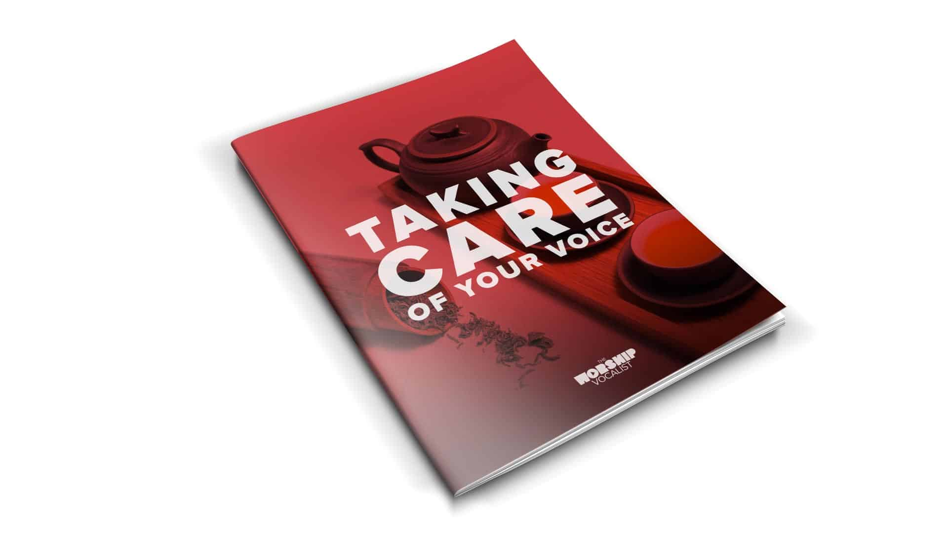 """The """"Taking Care of Your Voice"""" 48-page companion workbook"""