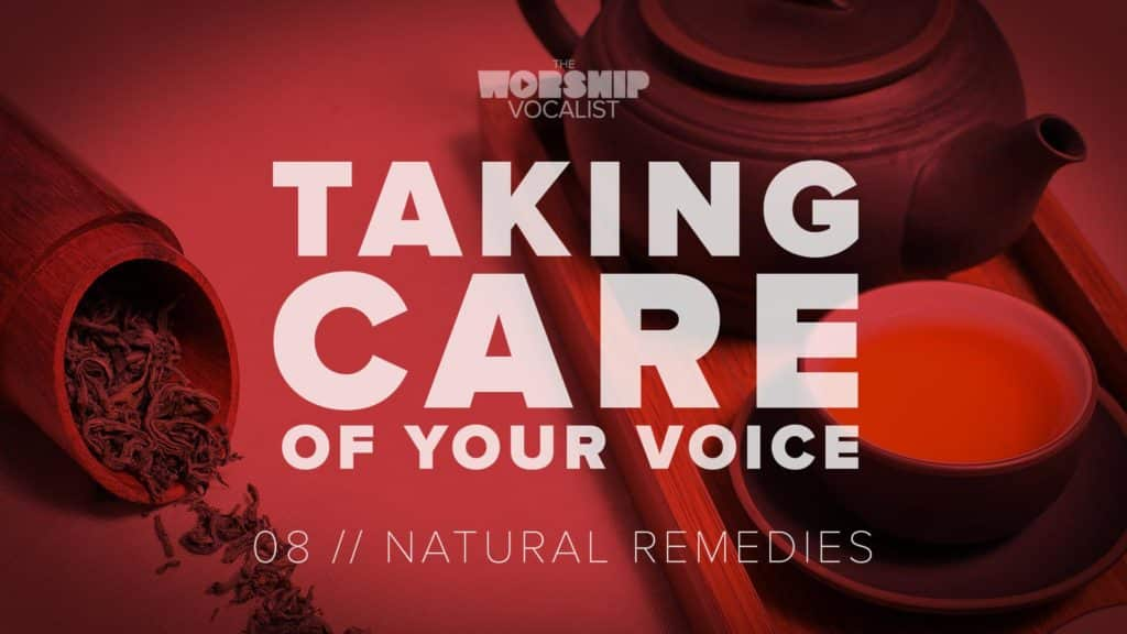 vocal health video about the best natural remedies for singing when you're sick