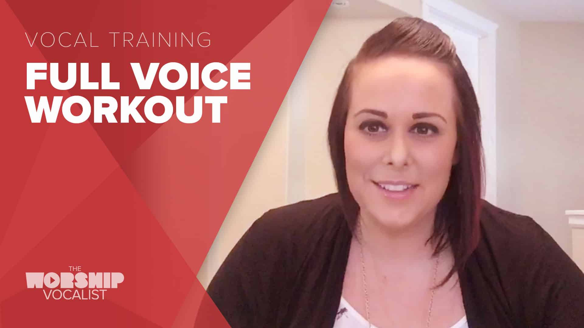 Full Voice Workout