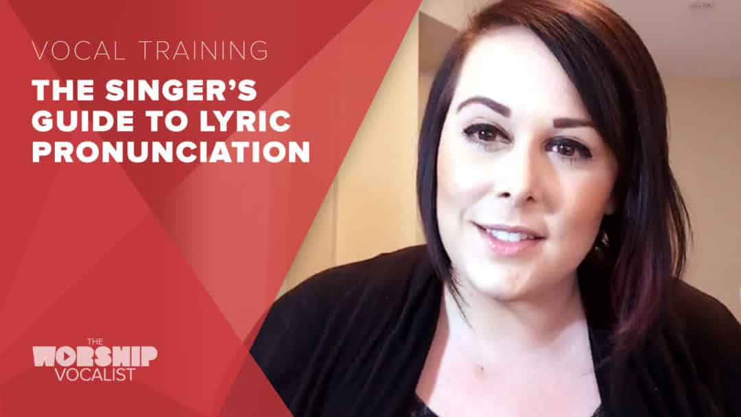 The Singer's Guide to Lyric Pronunciation