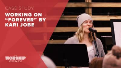 "Song Workshop – ""Forever"" (Kari Jobe)"